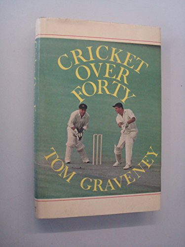9780720702880: Cricket Over Forty