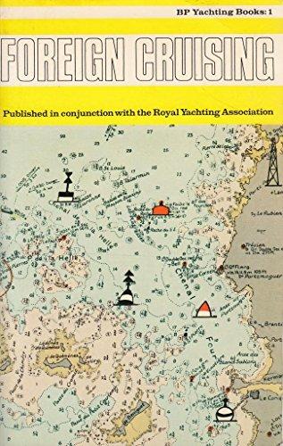 9780720703139: Foreign Cruising (B.P.Yachting Books)