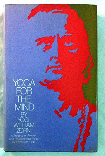 Yoga for the mind: Zorn, William