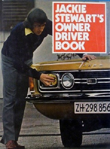 Owner-driver Book (0720705509) by Sir Jackie Stewart