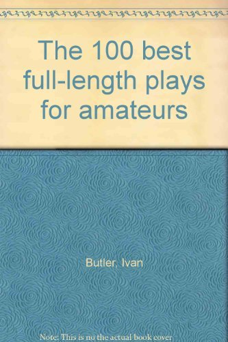 9780720705560: The 100 best full-length plays for amateurs