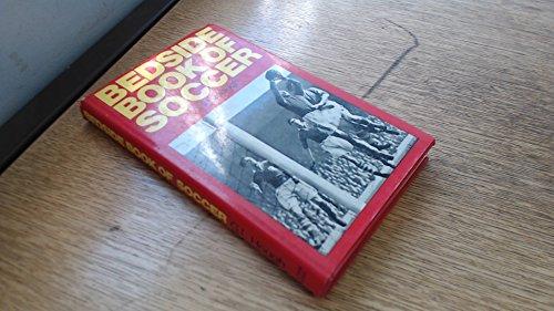 9780720706147: Bedside Book of Soccer