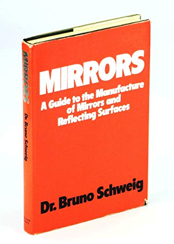9780720706437: Mirrors;: A guide to the manufacture of mirrors and reflecting surfaces