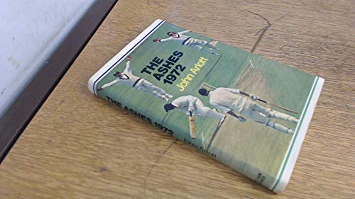 The Ashes, 1972: Arlott, John