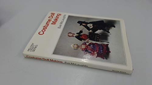 9780720706741: Costume Doll Making (Pelham craft series)