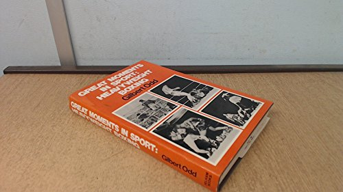 9780720706956: Heavyweight Boxing (Great Moments in Sport)