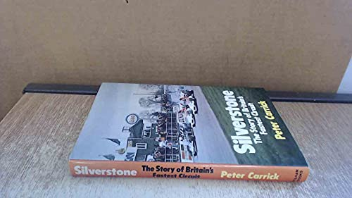 9780720707175: Silverstone: The Story of Britain's Fastest Circuit