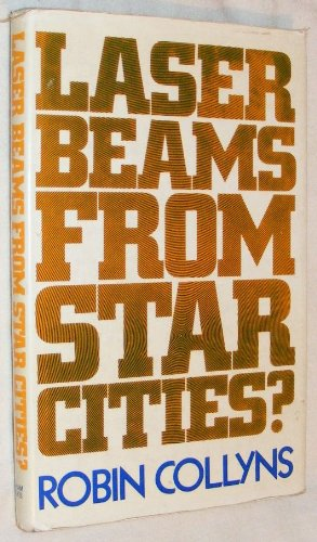 Laser Beams from Star Cities?: Robin Collyns