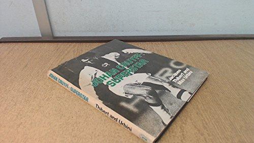 Johan Cruyff: Superstar (A Sporting print): Thibert, Jacques; Urbini,