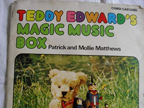 Teddy Edward's Magic Music Box (0720708125) by Patrick Matthews; Mollie Matthews