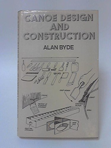 9780720708622: Canoe Design and Construction