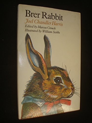Brer Rabbit: Harris, Joel Chandler; Edited By Crouch, Marcus