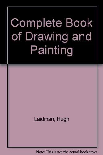 9780720710236: Complete Book of Drawing and Painting