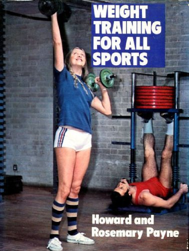 9780720711240: Weight Training for All Sports (Pelham practical sports)