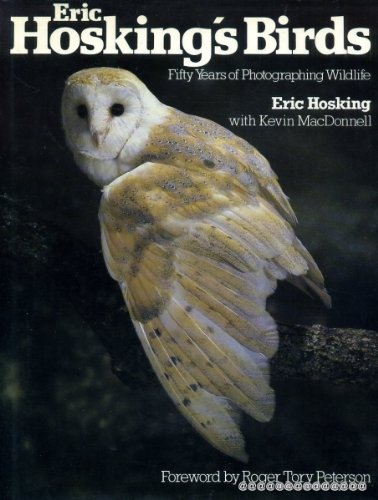 Eric Hosking's Birds (0720711630) by Eric Hosking; Kevin Macdonnell