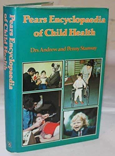 9780720711738: Pears Encyclopaedia of Child Health