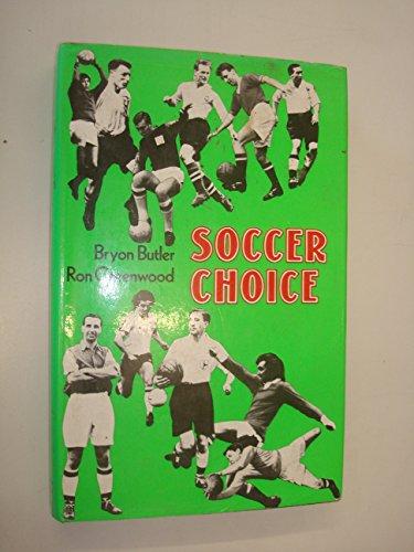 9780720711844: Soccer Choice