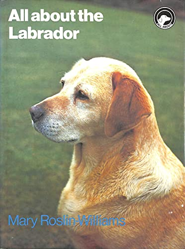 9780720712186: All About the Labrador