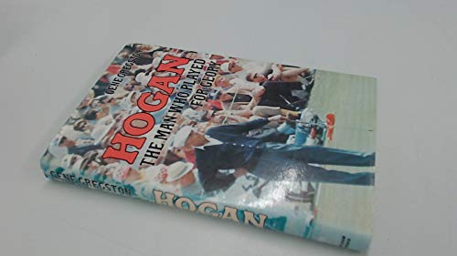 9780720712278: Hogan: The Man Who Played for Glory