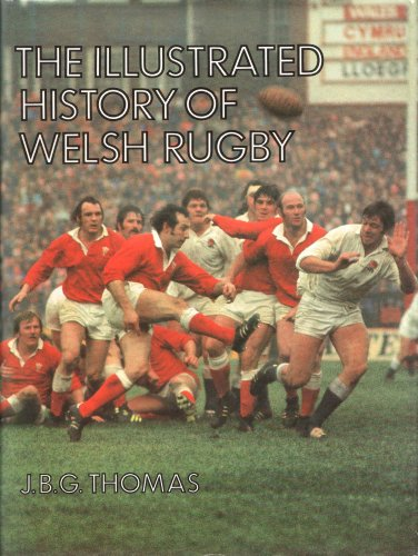 9780720712681: Illustrated History of Welsh Rugby