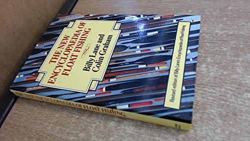 9780720713145: The New Encyclopaedia of Float Fishing (Pelham practical sports)