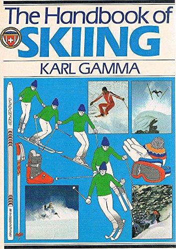 The Handbook of Skiing (Pelham Practical Sports): Karl Gamma