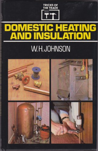 9780720713879: Domestic Heating and Insulation