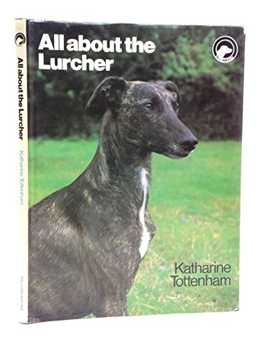9780720714418: All About the Lurcher (All About Series)
