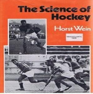 The Science of Hockey (Field Hockey): Horst Wein