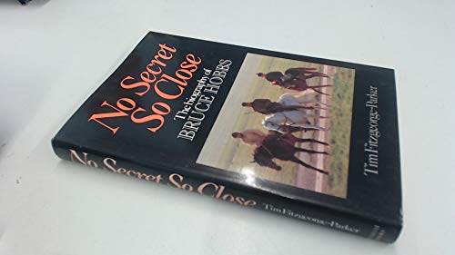 9780720715521: No secret so close: The biography of Bruce Hobbs, MC