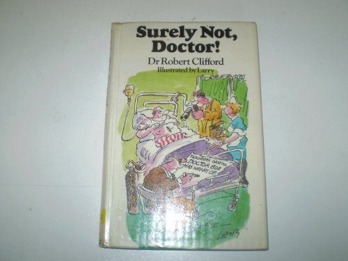 9780720715835: Surely Not, Doctor