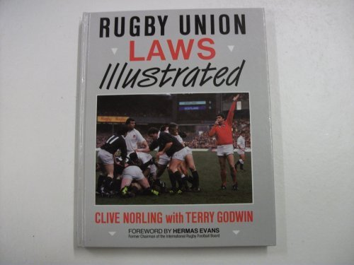 Rugby Union Laws Illustrated (0720716225) by Clive Norling; Terry Godwin