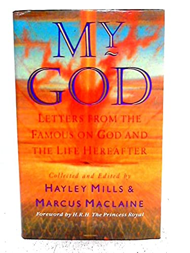 9780720718133: My God: Letters from the Famous on God and the Life Hereafter