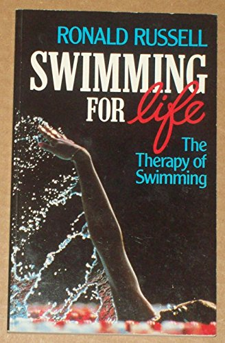Swimming for Life: The Theory of Swimming (Pelham practical sports): Russell, Roland