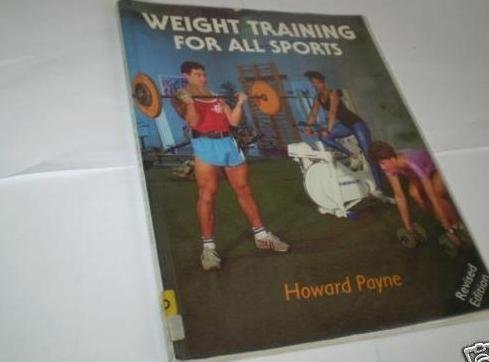 9780720718829: Weight Training for All Sports (Pelham practical sports)