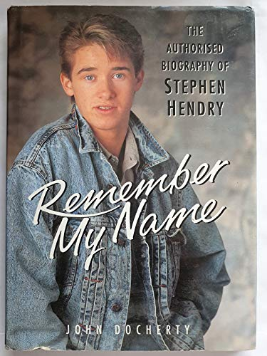 9780720718843: Remember My Name: Authorized Biography of Stephen Hendry (Pelham practical sports)