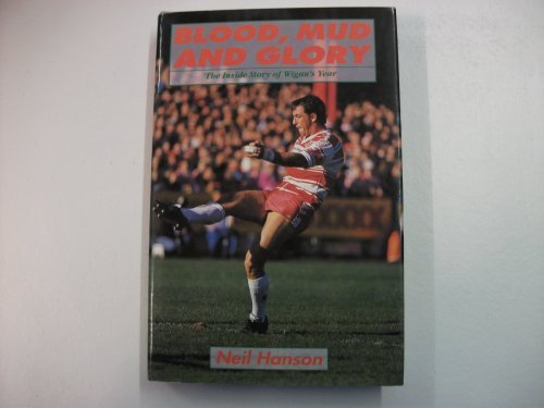 Wigan's Year: Inside Story of the Rugby League Champions (0720719402) by Hanson, Neil