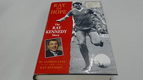 9780720720198: Ray of Hope: The Ray Kennedy Story