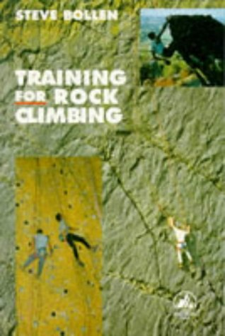 9780720720358: Training for Rock Climbing (Pelham practical sports) (English and Spanish Edition)