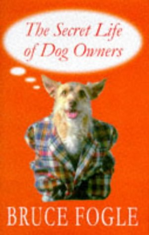 9780720720624: The Secret Life of Dog Owners