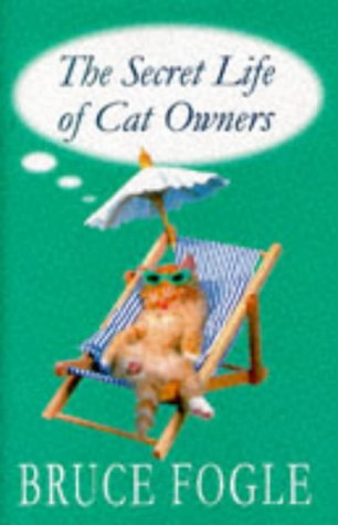 9780720720631: Secret Life of Cat Owners