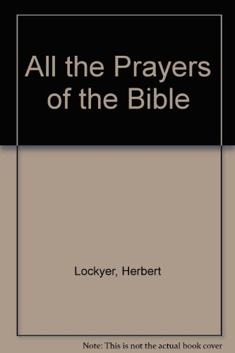 9780720800074: All the Prayers of the Bible