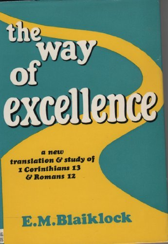 Way of Excellence (9780720800234) by E.M. Blaiklock