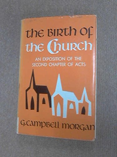 9780720800265: Birth of the Church: Exposition of the Second Chapter of Acts