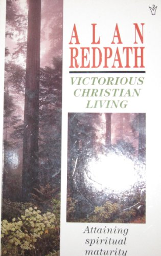 Victorious Christian Living: Studies in the Book: Redpath, Alan