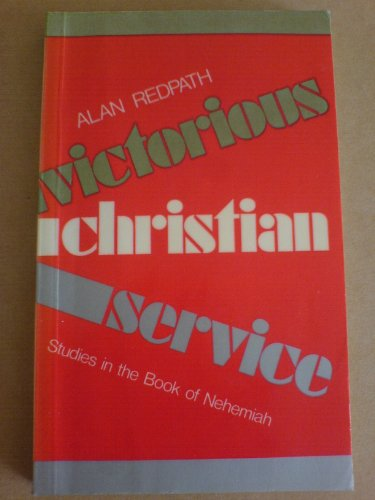 9780720802092: Victorious Christian Service: Studies in the Book of Nehemiah