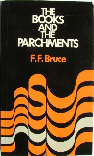 9780720802160: Books and the Parchments