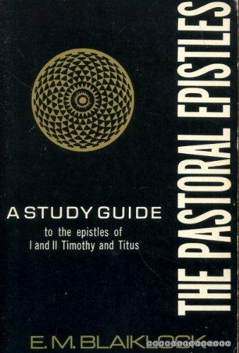 Pastoral Epistles (0720802261) by E.M. Blaiklock