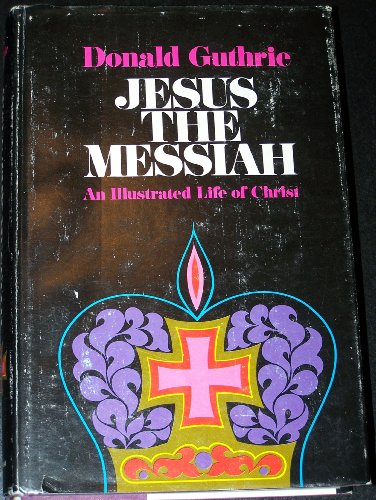 9780720802276: Jesus the Messiah: An Illustrated Life of Christ