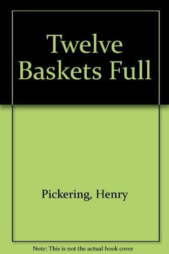 9780720802559: Twelve Baskets Full